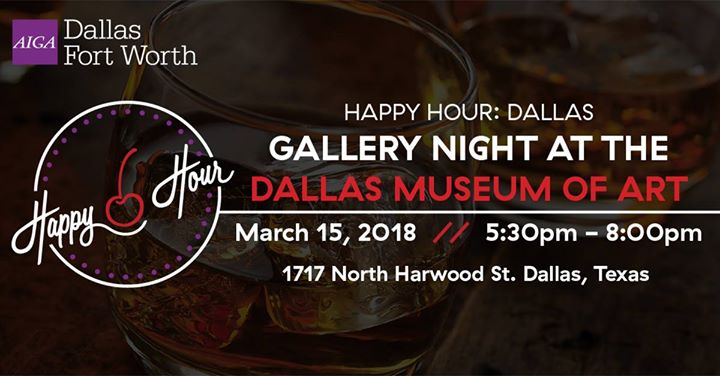 AIGA DFW Happy Hour and Gallery Night