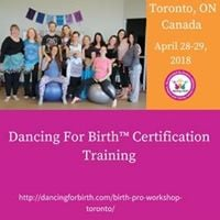 Toronto Canada April 28-29 2018 Dancing For Birth