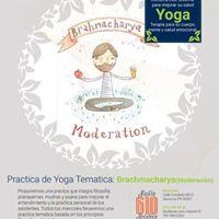 Clase de Yoga Tematica  Brachmacharya
