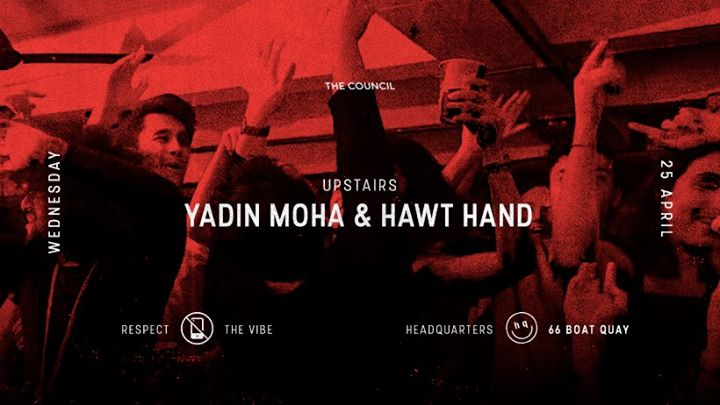 Council Wednesdays Yadin Moha & Hawt Hand