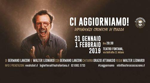 Germano Lanzoni Teatro Fontana Milano con Ci aggiorniamo