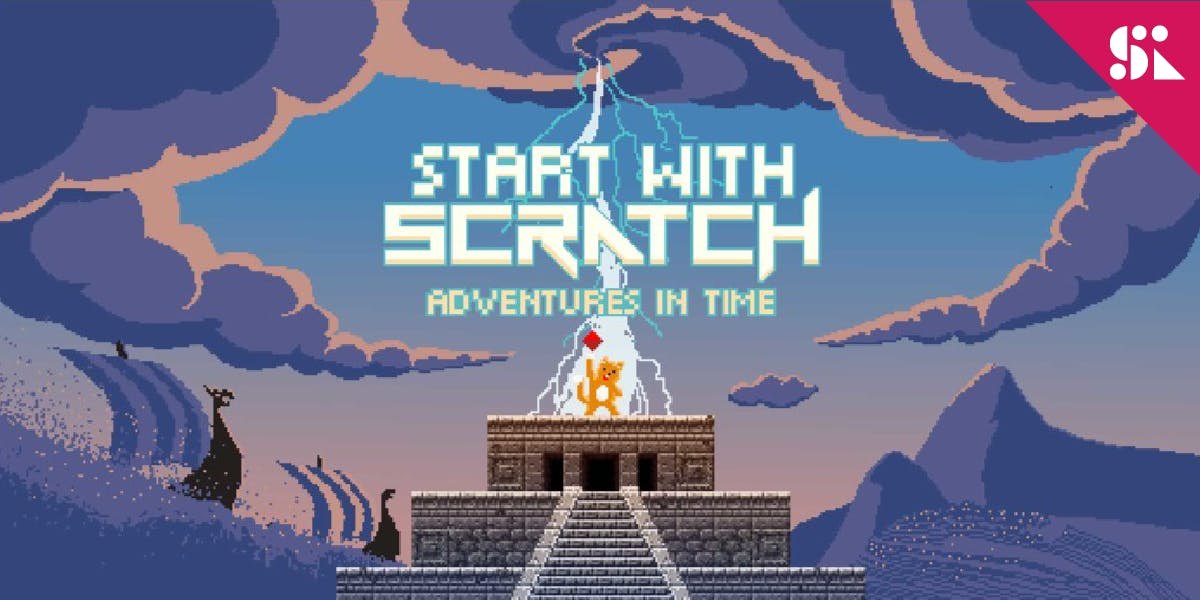 Start with Scratch Adventures In Time [Ages 7-9] 7 Jul - 25 Aug (Sat 930AM)  Thomson