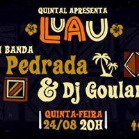 Luau no Quintal - Banda Pedrada &amp Dj Goulart