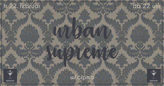 Urban supreme w cipmo