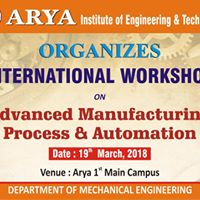 Int. Workshop on Advanced Manufacturing Process &amp Automation