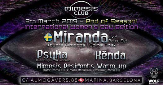 Mimesis CLUB - March End Of Season w Miranda & Psyka & Knda