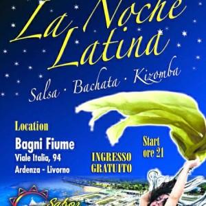 LA NOCHE LATINA AI BAGNI FIUME!! at Bagni Fiume, Livorno