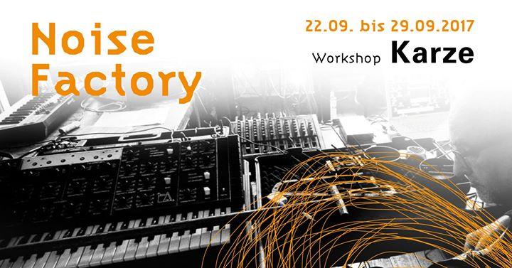 Noise Factory Workshop 2017