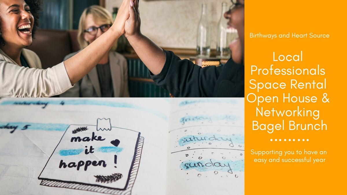 Local Professionals Space Rental Open House - Networking Bagel Brunch