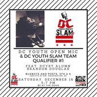 DC Youth Open Mic &amp DCYST Qualifier 1