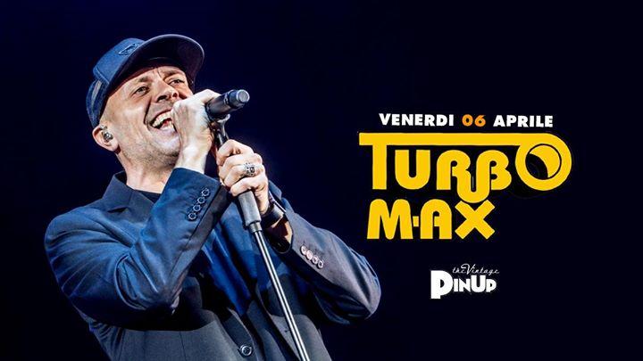 TurboMax - Tributo a Max Pezzali - PINUP PUB at PinUp Pub, Provincia ...