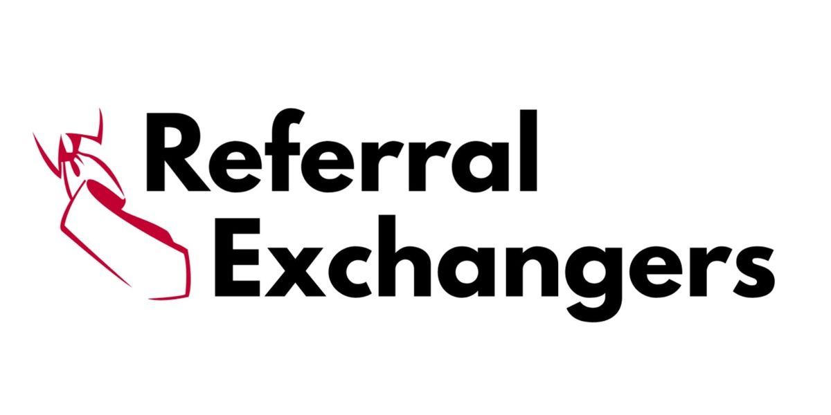 Referral Exchangers Networking Session