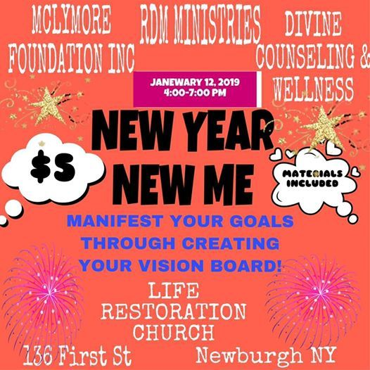 New Year, New Me at Life Restoration Church Inc136 First Street