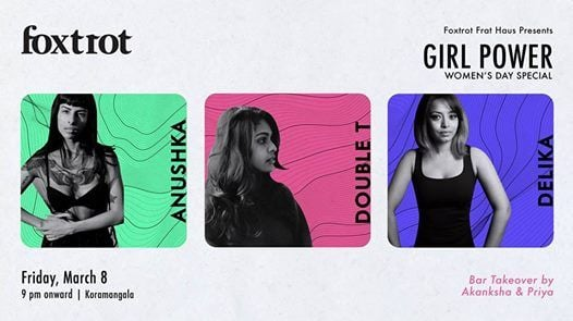 Girl Power feat. Anushka Delika & DoubleT  Womens Day Special