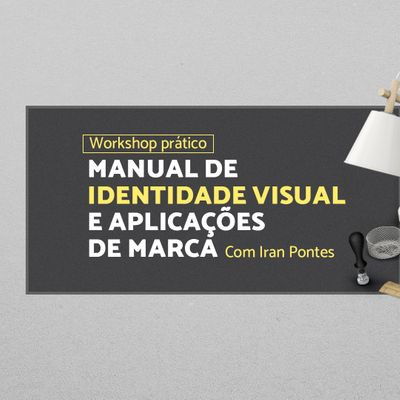 Worshop Prtico - Manual de Identidade visual e aplicaes de marca