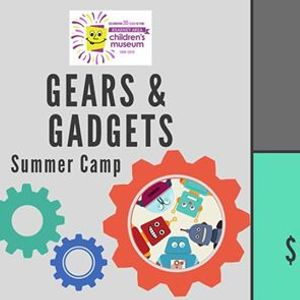 Gears & Gadgets Summer Camp