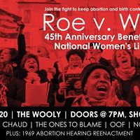 5th Annual Roe v Wade Anniversary Show and NWL Benefit