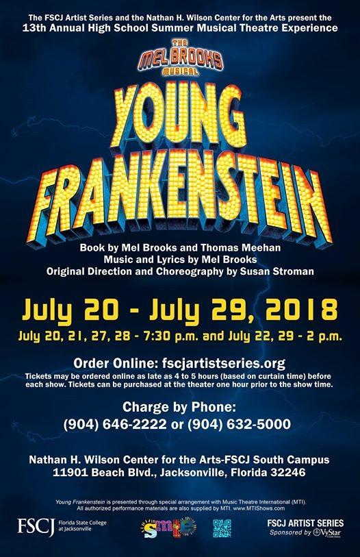 SMTE presents The Mel Brooks Musical Young Frankenstein at FSCJ ...