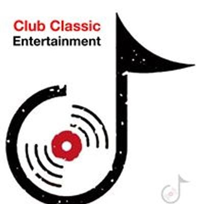 Club Classic Entertainment