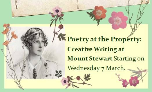 Poetry at the Property Creative Writing at Mount Stewart