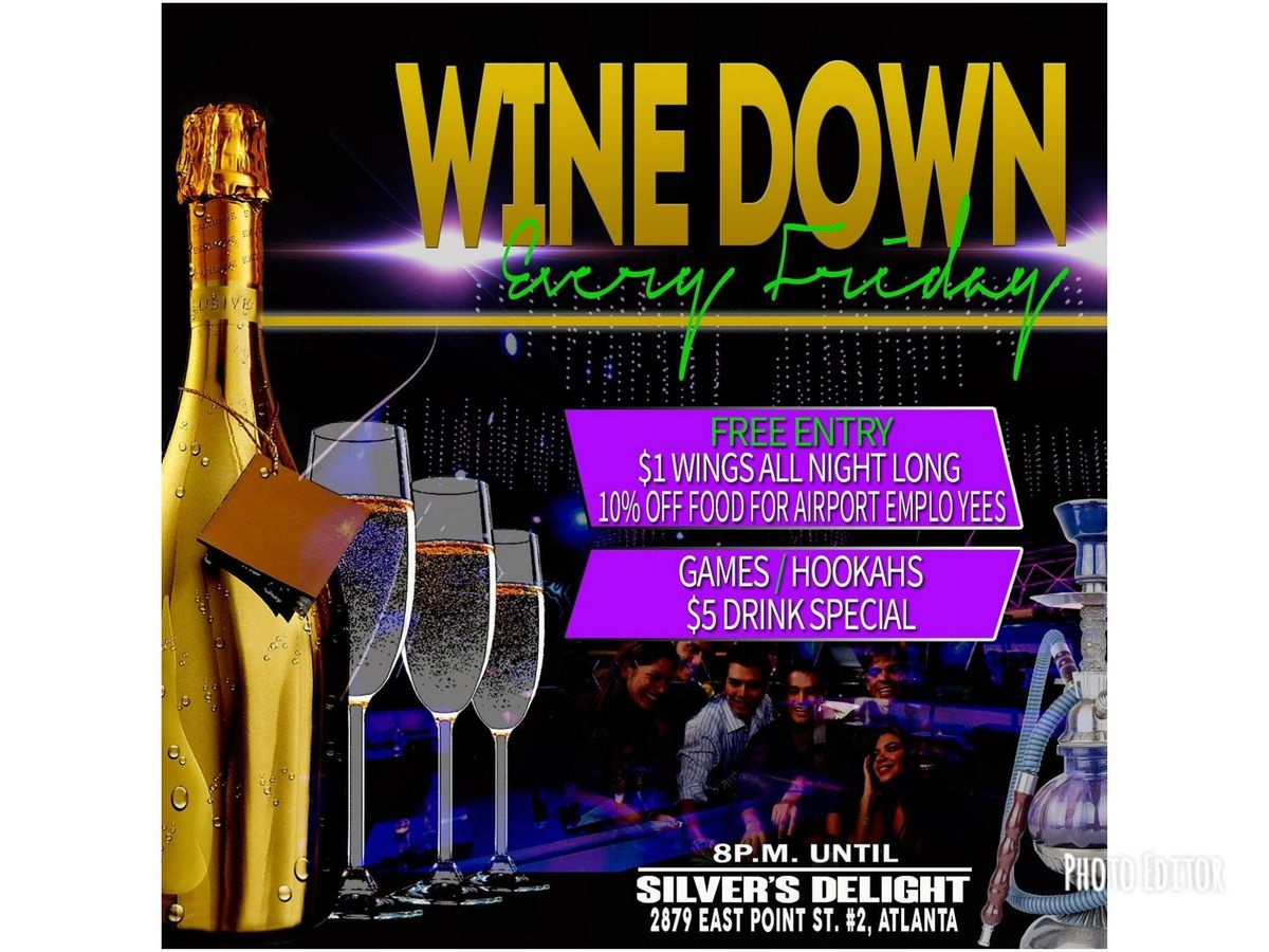 Wine Down Fridays (Atlanta Southside)