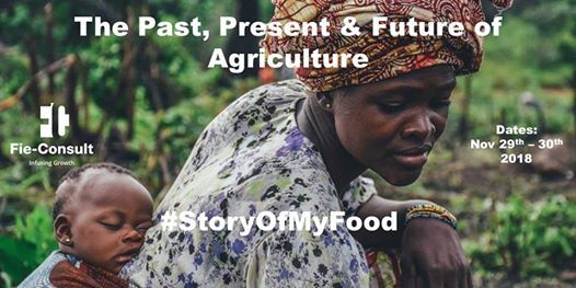 The Past Present & Future of Agriculture - StoryOfMyFood