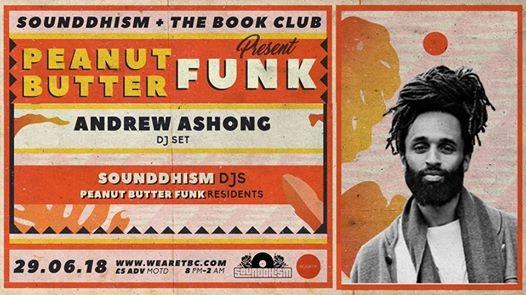 Peanut Butter Funk w Andrew Ashong (DJ Set) & Otro Mundo