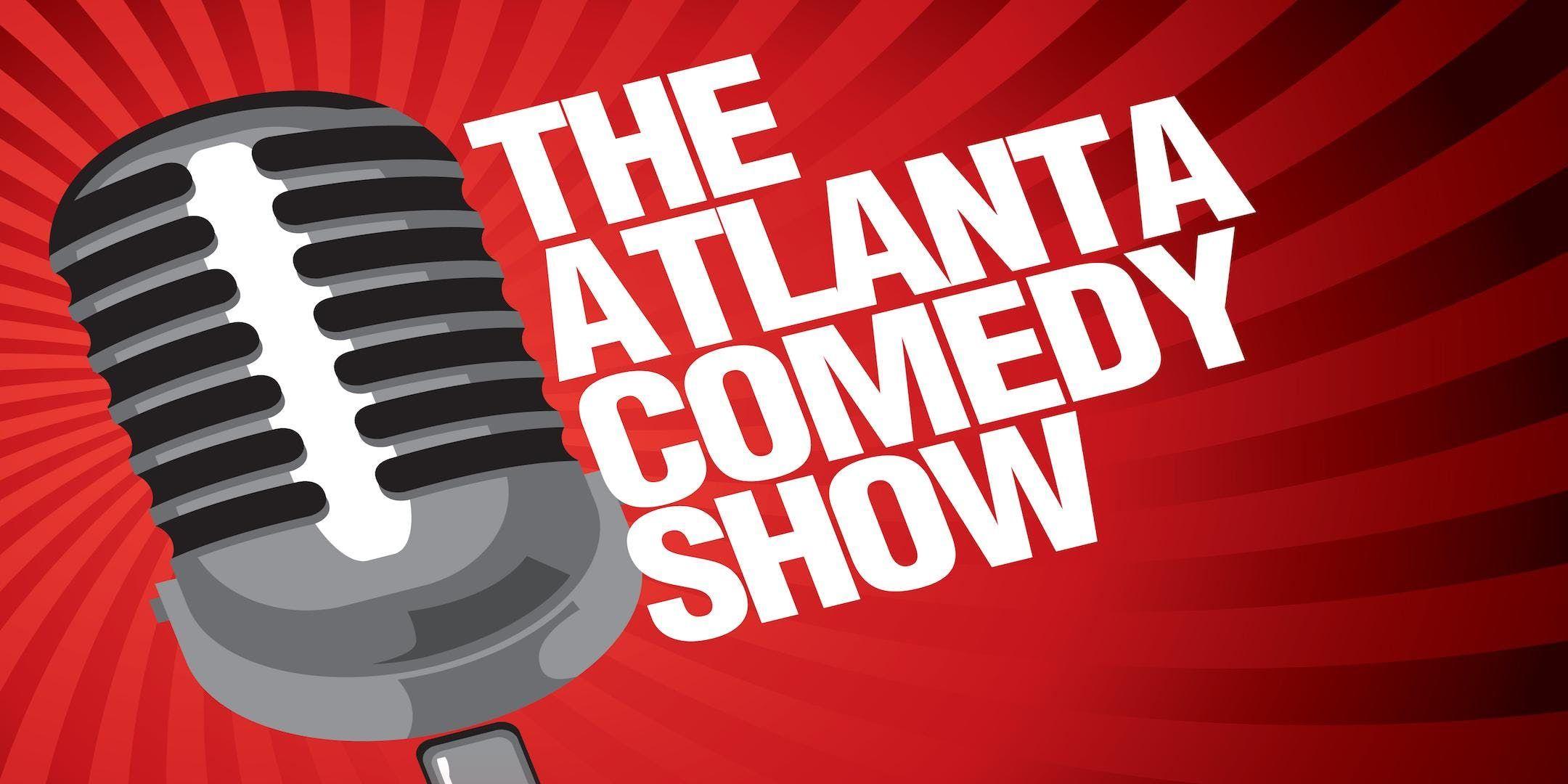 The Atlanta Comedy Show  January 26th