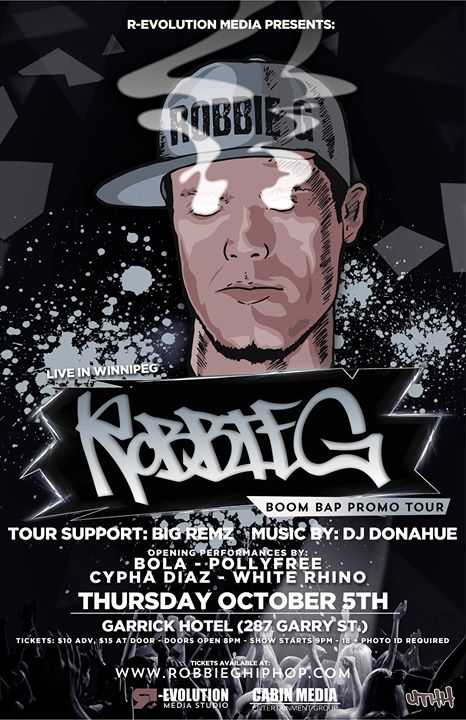Robbie G live in Winnipeg Oct 5 at Garrick Hotel - Boom Bap Tour