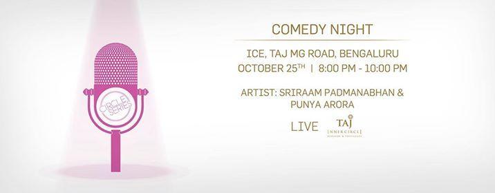 Comedy Night at ICE Taj M.G Road