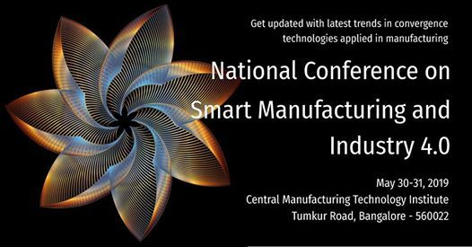 National Conference on Smart Manufacturing and Industry 4.0