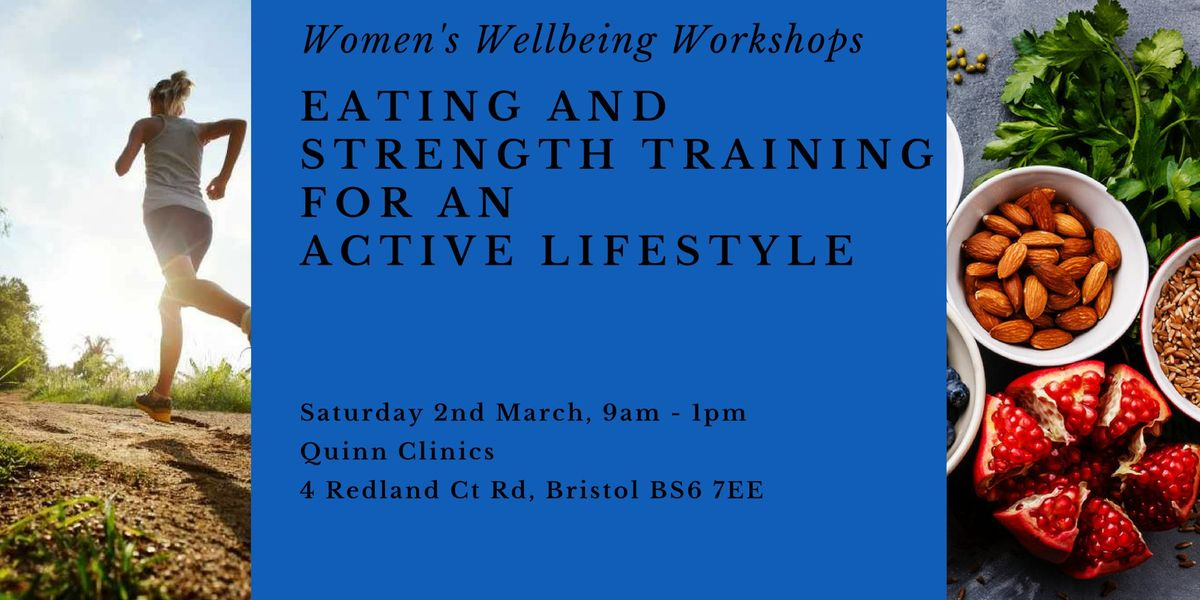 Womens Wellbeing Workshops - Eating and Strength Training for an Active Lifestyle