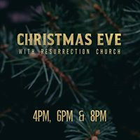 Christmas Eve with Resurrection Church