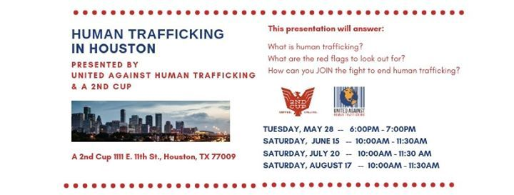 Human Trafficking 101 at 2nd Cup | Houston