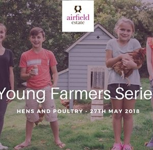 Young Farmers Series - Hens and Poultry