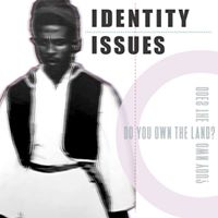 Identity Issues_Open Call for artists