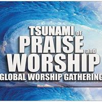 Tsunami of Praise and Worship