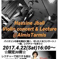 Hassin Jbali Violin Concert &amp Lecture at Almis Tarmis