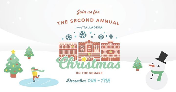 talladegas second annual christmas on the square at 115 court sq n talladega al 35160 2458 united states talladega