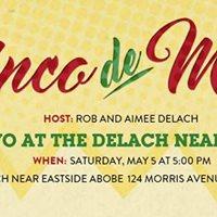 Cinco de Mayo Party at the Delach Abode