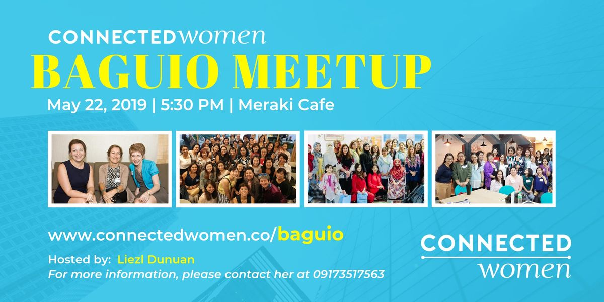 ConnectedWomen Meetup - Baguio (PH) - May22