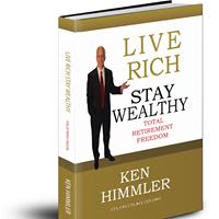 Ken Himmler - Live Rich Stay Wealthy