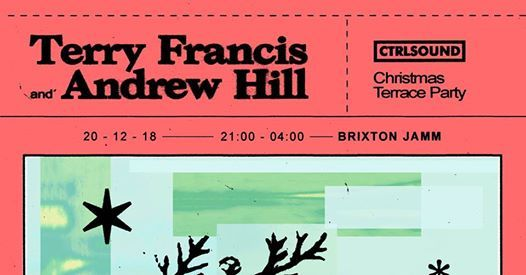 CTRL SOUNDs Christmas Terrace Party with Terry Francis