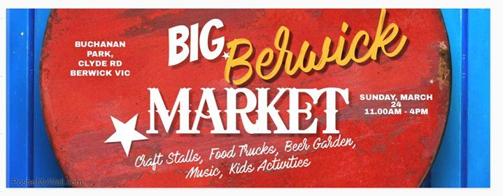 Big Berwick Market