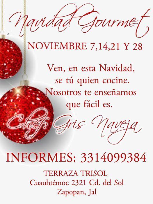 Cursos Cocina Navideña Gourmet Noviembre 450 00 At Terraza