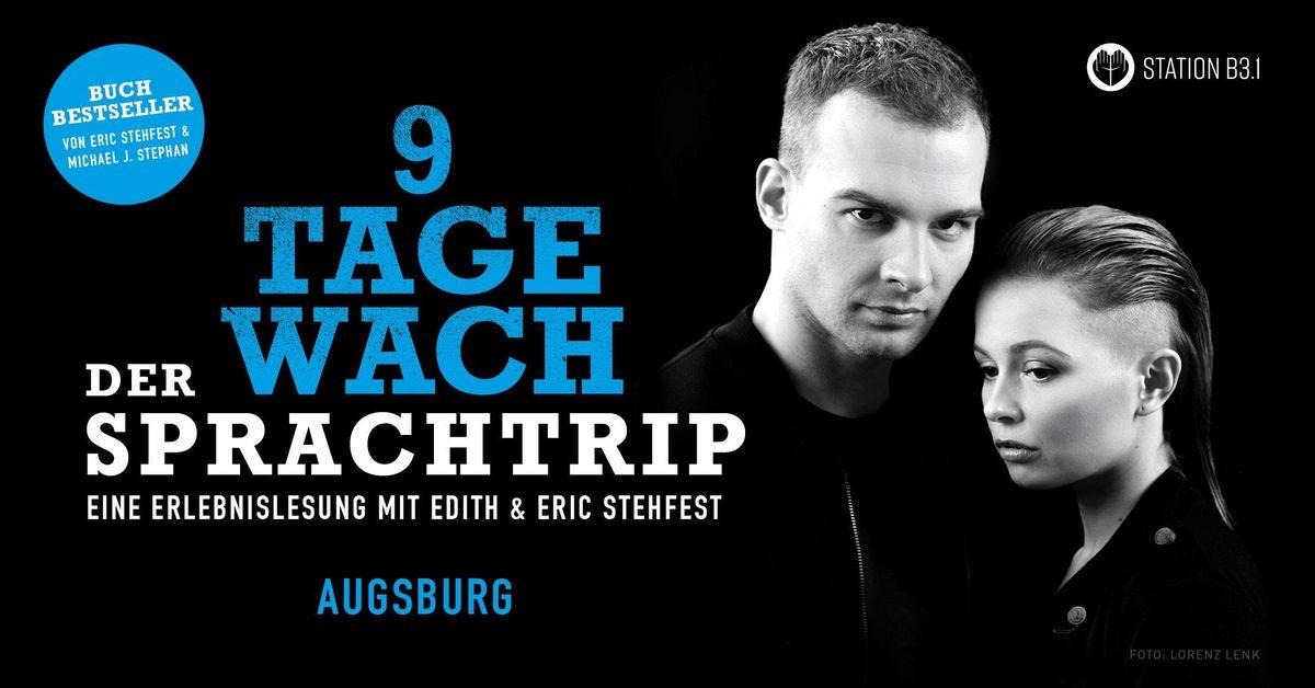 Eric Stehfest - 9 Tage wach der Sprachtrip - Augsburg