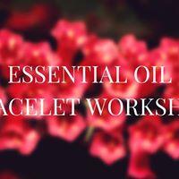 Essential Oil Bracelet Workshop