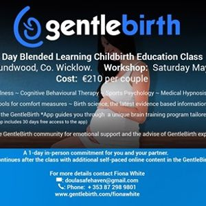GentleBirth Workshop Roundwood - May 11th