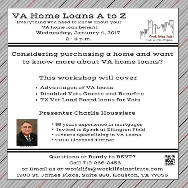 Va home loans at worklife institute houston for C home loans