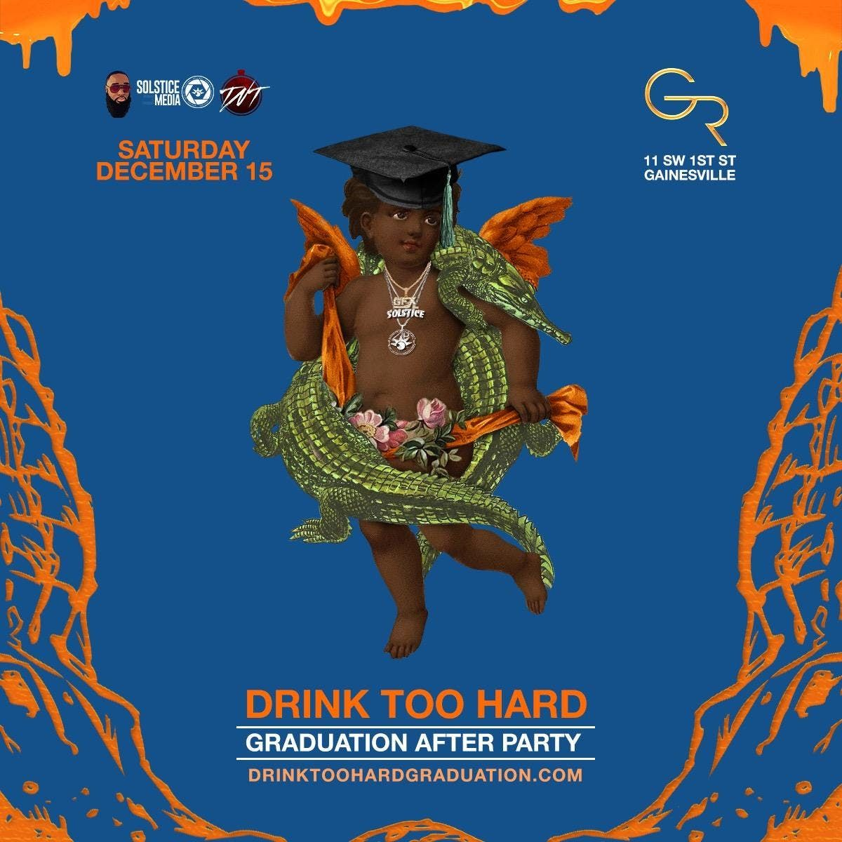 0f836b391b4 DRINK TOO HARD  THE OFFICIAL UF GRADUATION AFTER PARTY at the gold ...